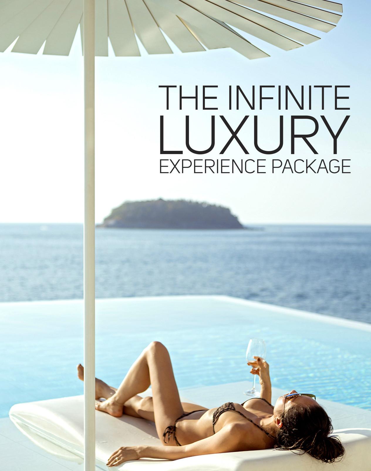 Infinite Luxury Experience Package