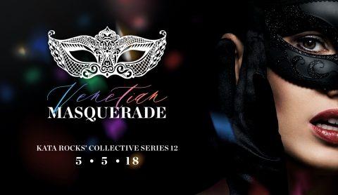 Kata Rocks Collective Series 12 'Venetian Masquerade Party'