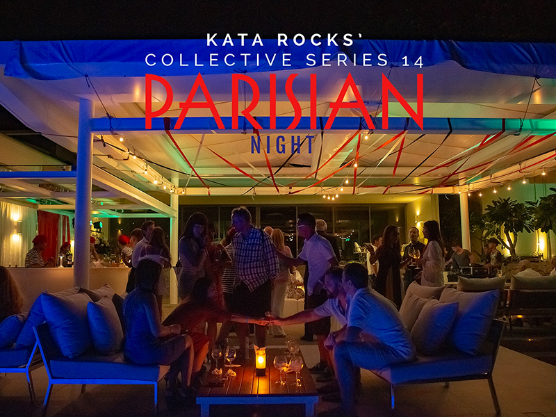 Kata Rocks' 'Parisian Night' brings French 'Joie De Vivre' to Phuket